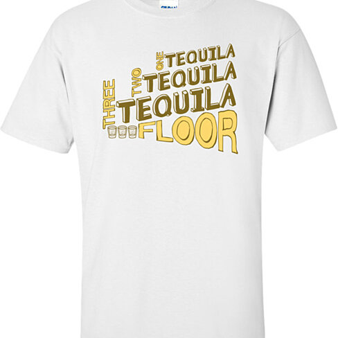 Buy One Tequila Two Tequila Three Tequila Floor T Shirt By