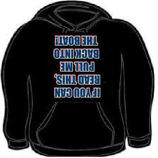Buy hoodie if you can read this pull me back into the boat hooded